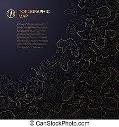 Abstract topographisches Kartendesign mit Platz für Ihren Text.