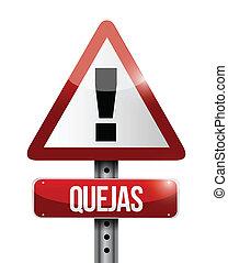 Beschweren Sie sich beim spanischen Warnzeichen.