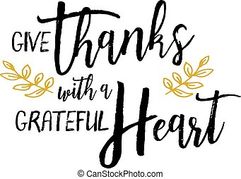 Danke mit einem dankbaren Herzen.