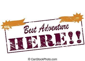Das beste Abenteuer.