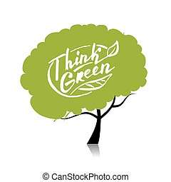 Denk grün. Tree Konzept für Ihr Design