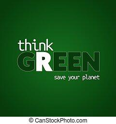 Denke an den grünen Hintergrund