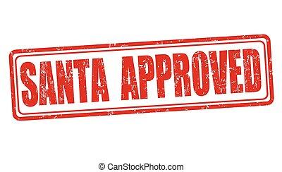 Der Weihnachtsmann hat den Stempel genehmigt.