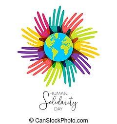 Die menschliche Solidarität Tag Hände der verschiedenen Welt.