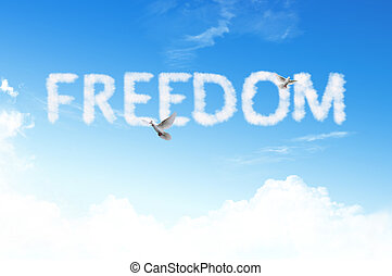 Freiheitswortwolke am Himmel.
