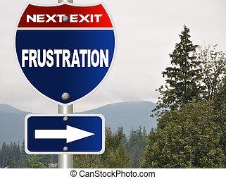 Frustrationsschild