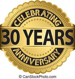gehen, feiern, 30, jubiläum, jahre