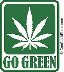 Gehen Sie mit Marihuanablatt grün.