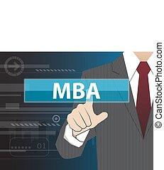 Geschäftsmann mit moderner virtueller Technologie, Hand berühren MBA (oder Master of Business Administration)