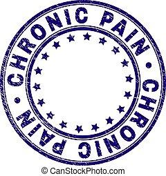 Grunge texturierte CHRONIC PAIN rundes Stempelsiegel