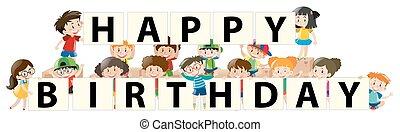 Kinder und alles Gute zum Geburtstag.