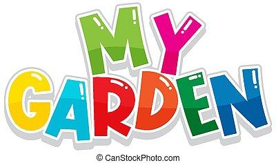 mein, schriftart, design, weißer hintergrund, kleingarten, wort