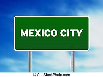 Mexiko City Highway-Schild