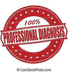 Professionelle Diagnose.