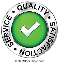 Qualität, Zufriedenheit, Service.