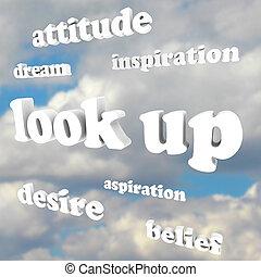 Schau nach oben - positive Einstellungsworte am Himmel