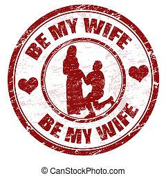 Sei meine Frau