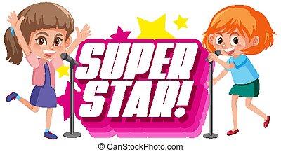 superstar, singende, zwei mädchen, design, schriftart, wort