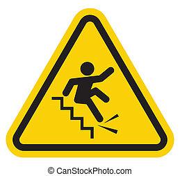 Warnung, vom Treppenschild runterzufallen.