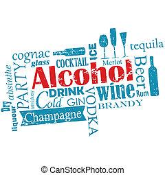 Worte trüben - Alkohol.